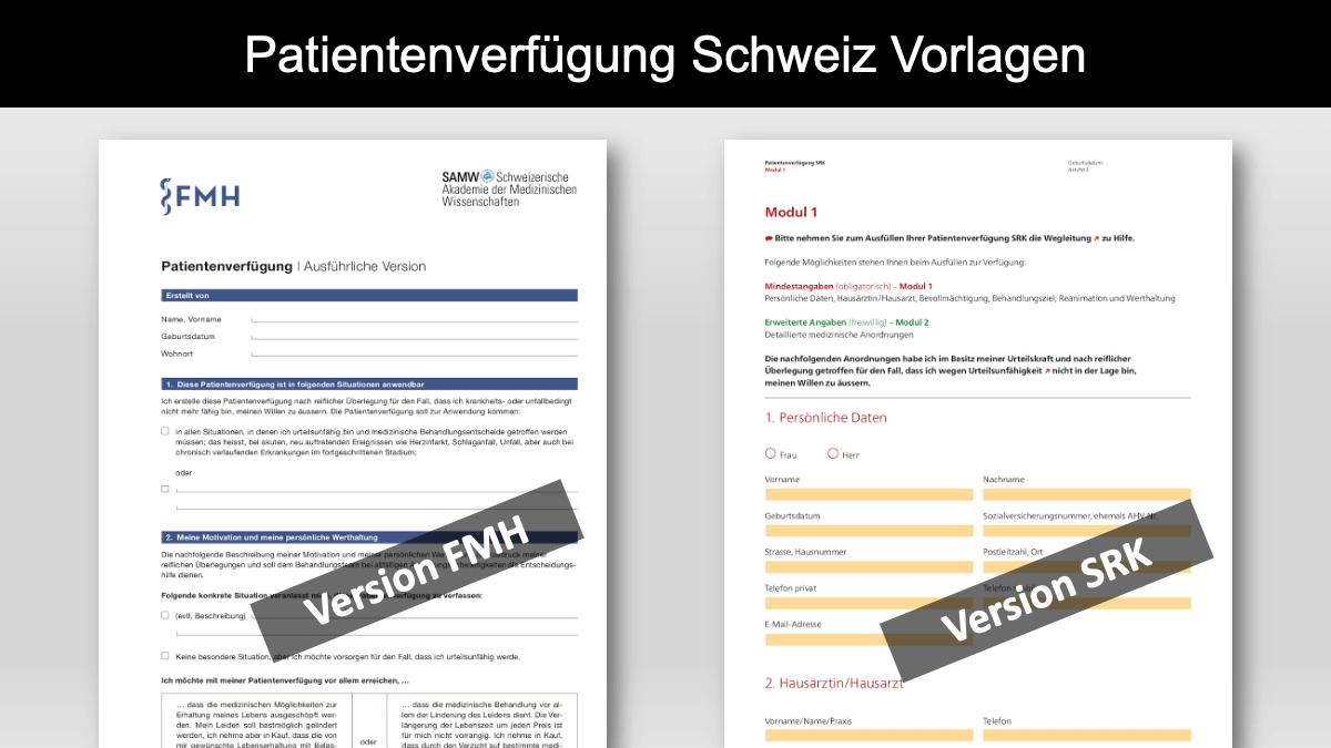 Patientenverfügung Schweiz Vorlage kostenlos